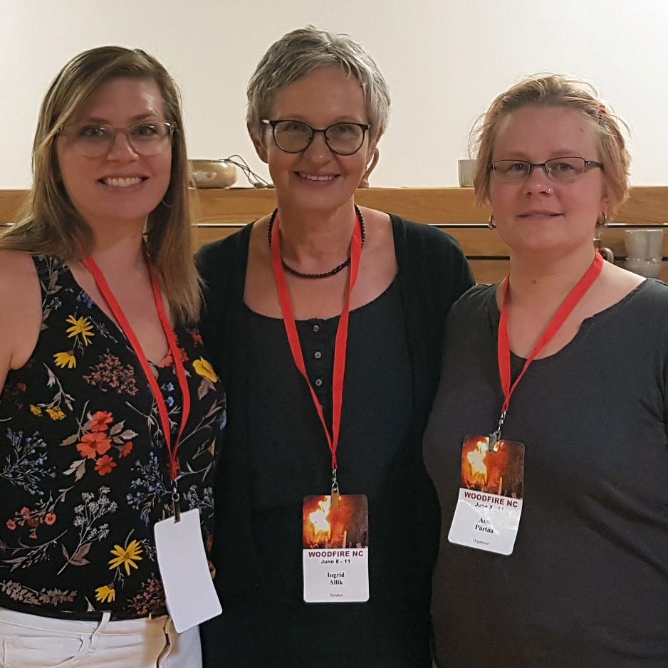 L to R: Elenor Wilson, Ingrid Allik, Anne Pärtna at NC Woodfire, 2017.