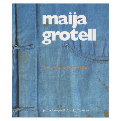 Maija Grotell: Works Which Grow from Belief, by Jeff Schlanger & Toshiko Takaezu, 1996.